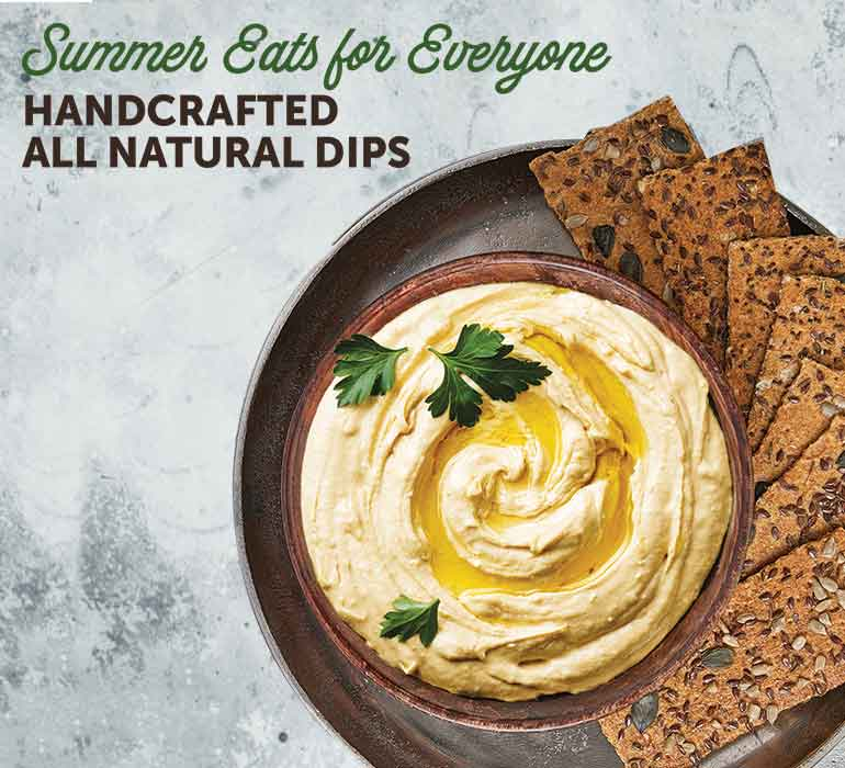 Handcrafted, All Natural Dips