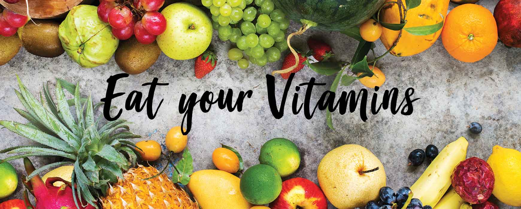 Eat your Vitamins